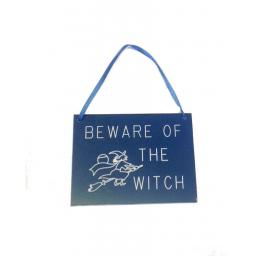 Beware Of The Witch Engraved Sign